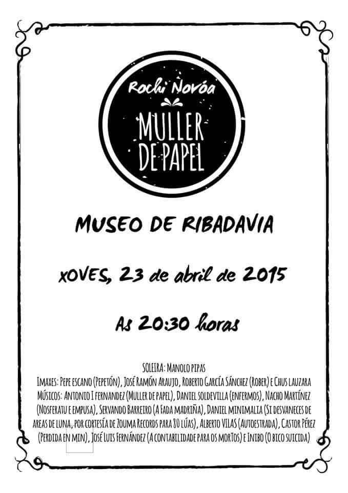 Jueves 23 de abril de 2015 en el Museo de Ribadavia (Ourense) Presentación muller de papel.