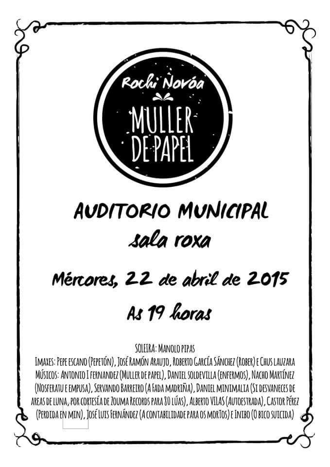 Miercoles 22 de abril de 2015 en el auditorio municipal de Ourense. (presentación muller de papel)