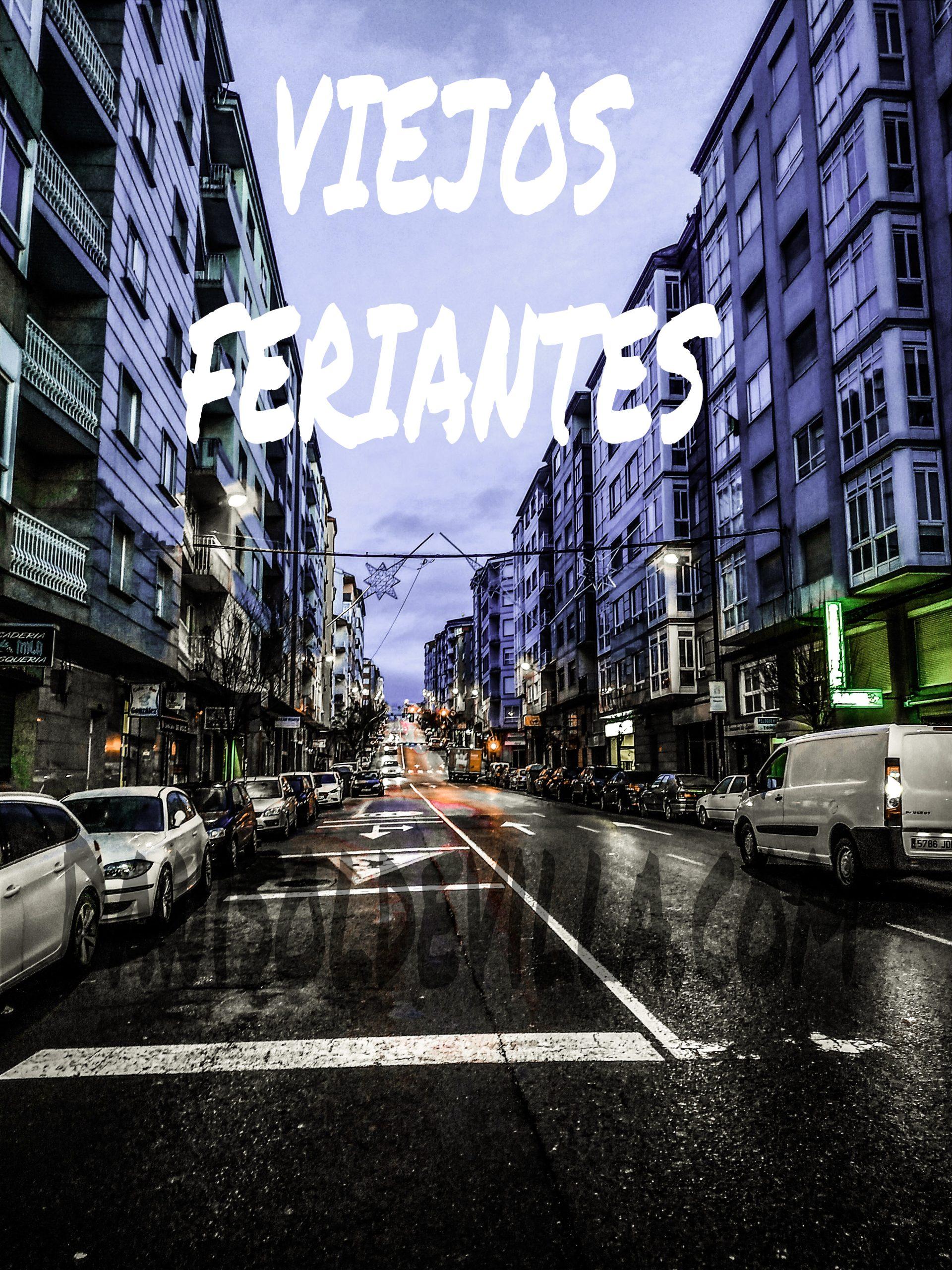 VIEJOS FERIANTES